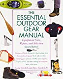 The Essential Outdoor Gear Manual, Annie Getchell and David R. Getchell, 0071357122