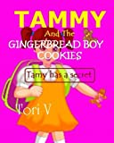 Tammy and The Gingerbreadboy Cookies