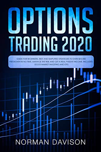 Best Kindle Unlimited Books 2020 Options Trading 2020: Guide for Beginners. Best and Simplified