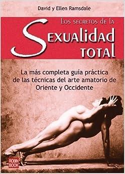 Los Secretos de la Sexualidad Total (Spanish Edition) by David y Ellen Ramsdale (2001-05-04)