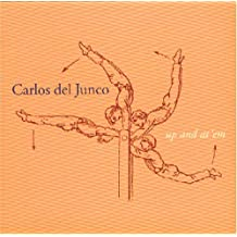 Up & at Em by Carlos Del Junco (2003-09-23)