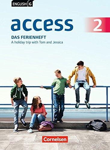 English G Access - Allgemeine Ausgabe / Baden-Württemberg: Band 2: 6. Schuljahr - Das Ferienheft: A holiday trip with Tom and Jessica. Arbeitsheft