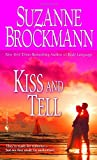 Kiss and Tell, Suzanne Brockmann, 0553592009