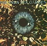 Iris by Miranda Sex Garden (1992-06-09?