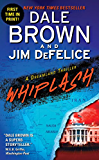 Whiplash: A Dreamland Thriller (Dreamland Thrillers)