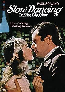 Slow Dancing in the Big City