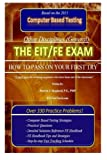 "The EIT/FE Exam ""HOW TO PASS ON YOUR FIRST TRY"": FastTrack: Over 330 Practice Problems!"