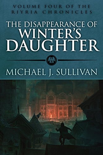 The Disappearance of Winter's Daughter (The Riyria Chronicles Book -