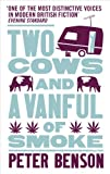Two Cows and a Vanful of Smoke, Peter Benson, 1846881773