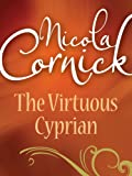 Front cover for the book The Virtuous Cyprian by Nicola Cornick