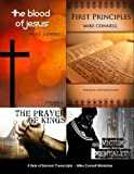 Blood of Jesus / 1st Principles / Freedom Conference / Kings Arise: 6 sets of Sermon Transcripts