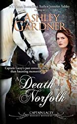 [A Death in Norfolk: Captain Lacey Regency Mysteries] (By: Jennifer Ashley) [published: November, 2011]