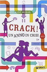 Crack! Un anno di crisi