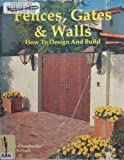 Fences, Gates and Walls, Susan Chamberlin and Janet Pollock, 0895861895