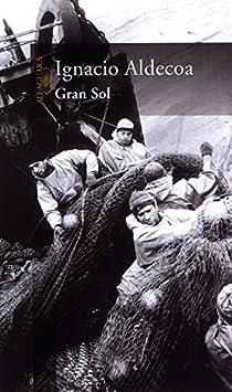 Gran Sol par Ignacio Aldecoa