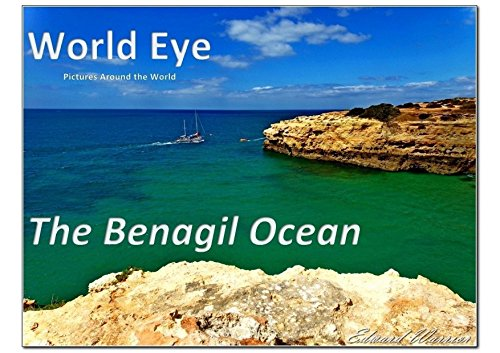 Wordl Eye: The Benagil Ocean (World Eye Livro 5)