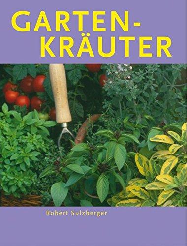 Gartenkräuter (Gärtnern leicht und richtig)