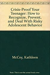 Crisis-Proof Your Teenager