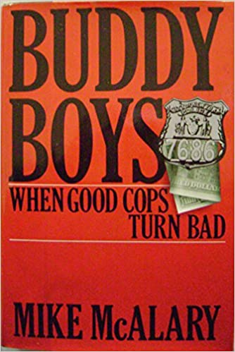 Buddy Boys: When Good Cops Turn Bad