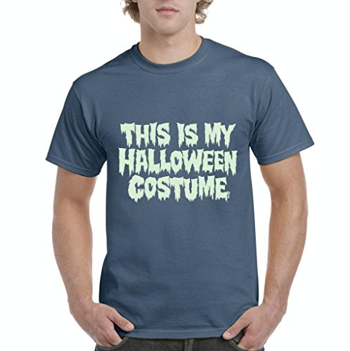 Xekia This is My Halloween Costume Fashion Party People Best Friends Gift Couples Gift Men's T-Shirt Tee Small Indigo Blue]()
