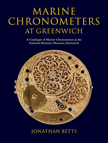 Marine Chronometers at Greenwich: A Catalogue of Marine Chronometers at the National Maritime Museum, Greenwich (Clock Marines Collectible)