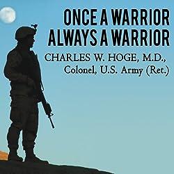 Once a Warrior - Always a Warrior