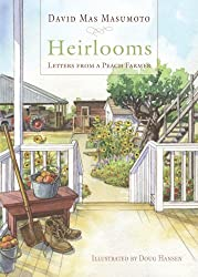Heirlooms: Letters from a Peach Farmer (Great Valley Books)