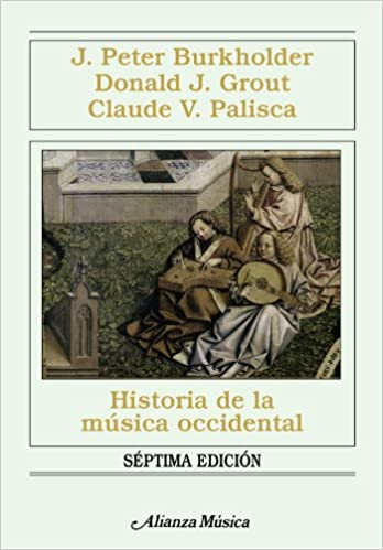 Historia de la musica occidental/ History of Western Music (Alianza Musica)