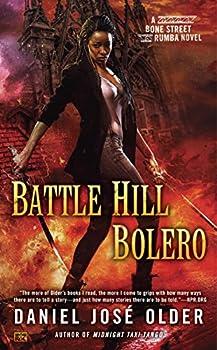 Battle Hill Bolero by Daniel José Older urban fantasy book reviews