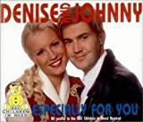 Especially for You by Johnny Vaughan & Denise Van Outen