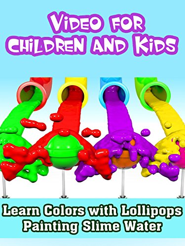 Learn Colors with Lollipops Painting Slime Water for Baby Children and Kids (Slide Pipe)