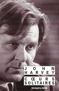 Coeurs solitaires, Harvey, John