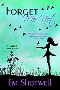 Forget Me Not by Em Shotwell ebook deal