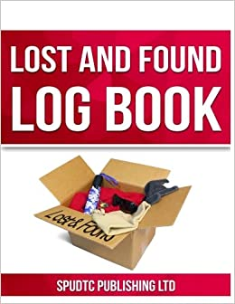 lost and found log book spudtc publishing ltd 9781533231994