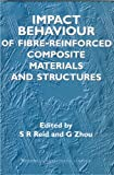 Impact Behaviour of Fibre-Reinforced Composite Materials and Structures, , 1855734230