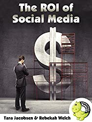 The ROI of Social Media: How To Be Sure Your Marketing Is Making Money