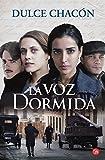 La Voz Dorminda, Dulce Chacon, 846632528X