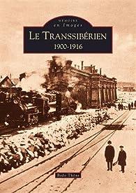 Le Transsibérien 1900-1916 par Bodo Thöns