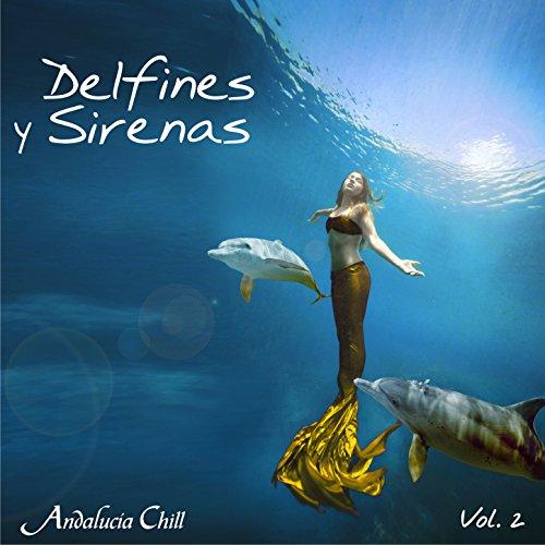 Andalucía Chill - Delfines y S...