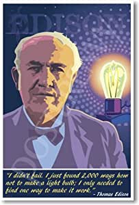 Thomas Edison - I Didn't Fail - Famous Person Classroom Poster