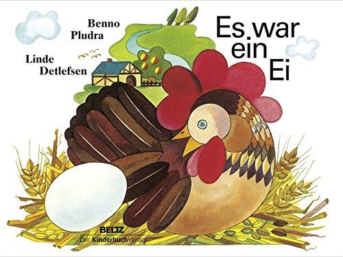 Es war ein Ei: Vierfarbiges Pappbilderbuch