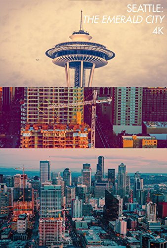 Seattle  The Emerald City