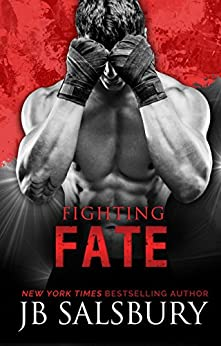 Fighting Fate (Fighting Series Book 7) by [Salsbury, JB]