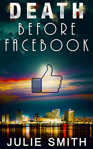 Death Before Facebook (Skip Langdon #4) (Skip Langdon Mystery) (The Skip Langdon Series)
