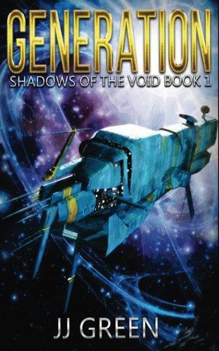 Generation (Void Space Opera Serial) (Volume 1)