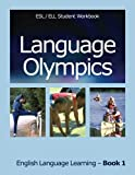 img - for Language Olympics ESL/ELL Student Workbook: English as Second Language / English Language Learning - Book One (Volume 1) book / textbook / text book