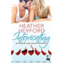 Intoxicating (An Oregon Wine Country Romance Book 2)