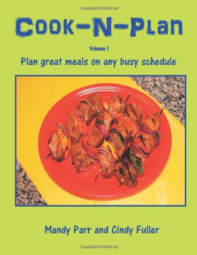 Cook-N-Plan Volume 1 by Mandy Parr, Cindy Fuller