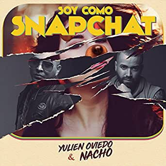Amazon.com: Soy Como Snapchat: Yulien Oviedo & Nacho: MP3 ...