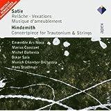Satie : Relache - Vexations, Musique d'ameublement